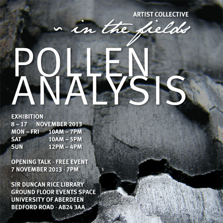 Pollen Analysis Exhibition 8-17 November 2013