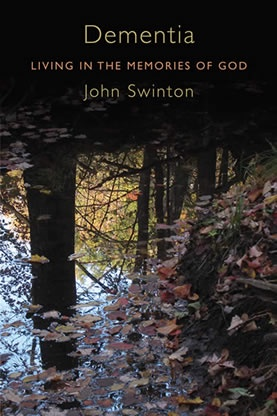 Cover of Dementia Living in the Memories of God by John Swinton. The cover is a forest in the autumn with browning leaves.