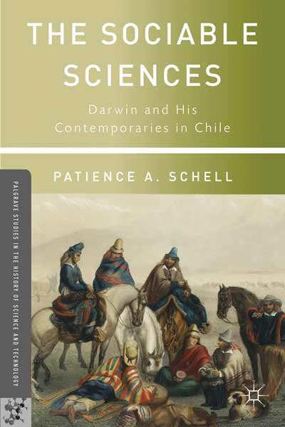 Cover of The Sociable Sciences: Darwin and His Contemporaries in Chile