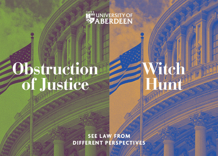 Obstruction of Justice/Witch Hunt? See law from different perspectives.