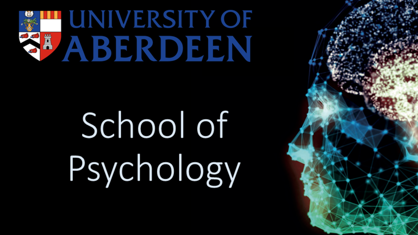 The School Of Psychology The University Of Aberdeen