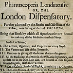 Pharmacopoeia Londinensis : or, The London dispensatory. Further adorned by the studies and collections of the fellows, now living of the said colledg. Being that book by which all apothecaries are bound to make up all the medicines in their shops.