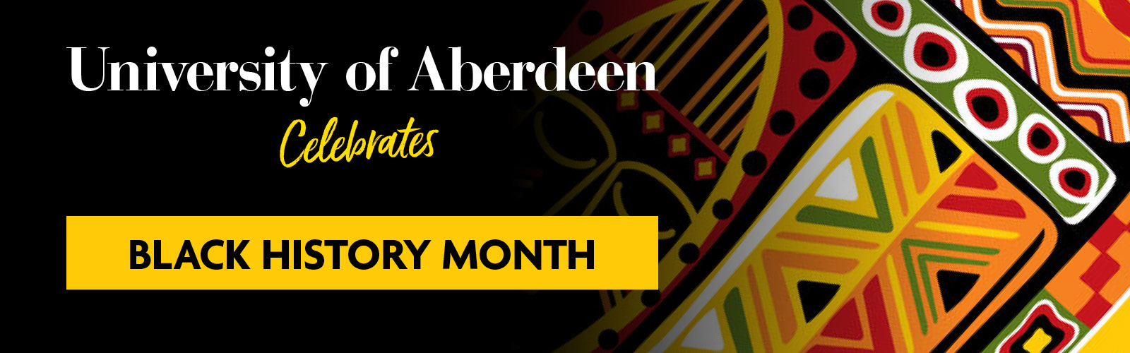 Banner that reads ' University of Aberdeen celebrates Black History month'